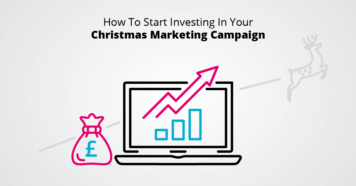 Why Now Is A Good Time To Invest In Your Christmas Marketing