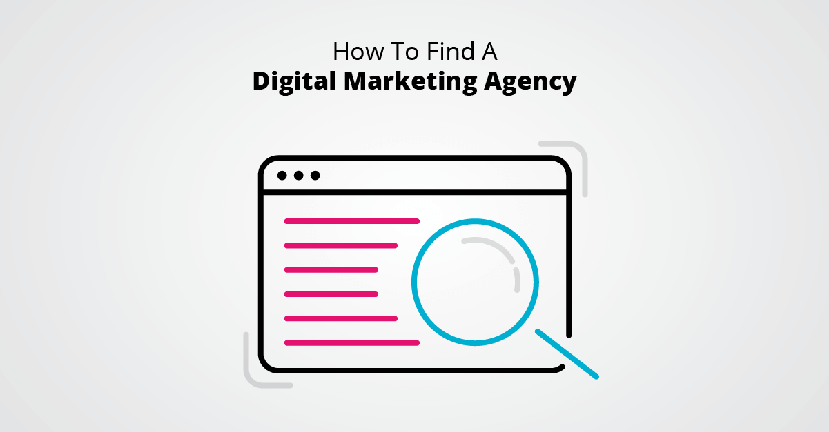 How To Find A Digital Marketing Agency