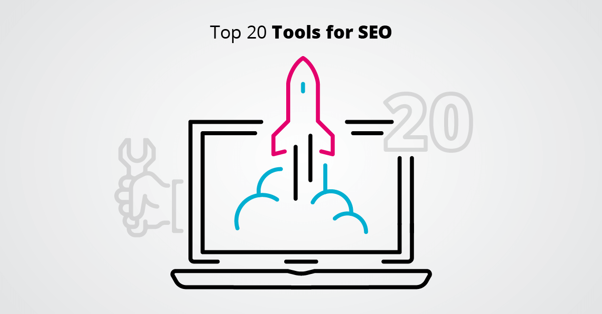 Top 20 Tools for SEO
