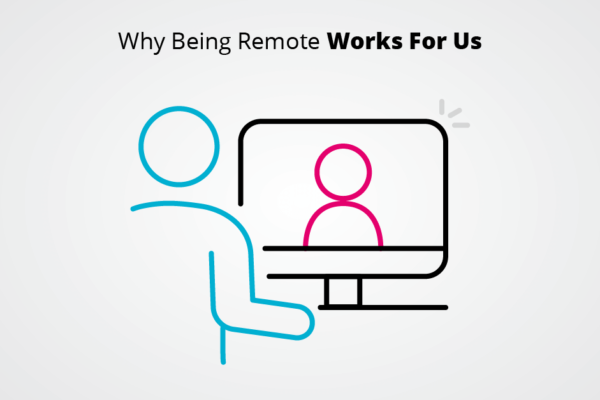 why being remote works for us